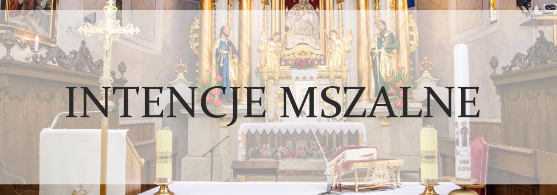 Intencje Mszy św.: 28.05 – 03.06.2018