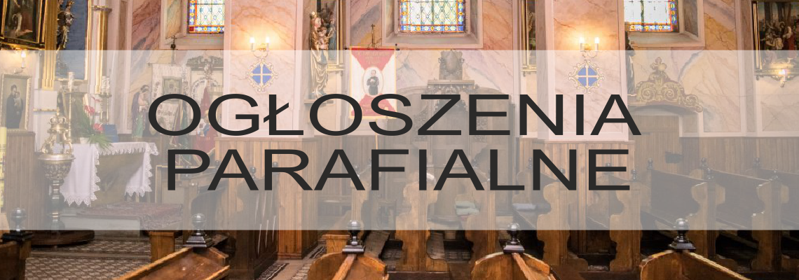 Ogłoszenia duszpasterskie: XXIV Niedziela Zwykła – 16.09.2018