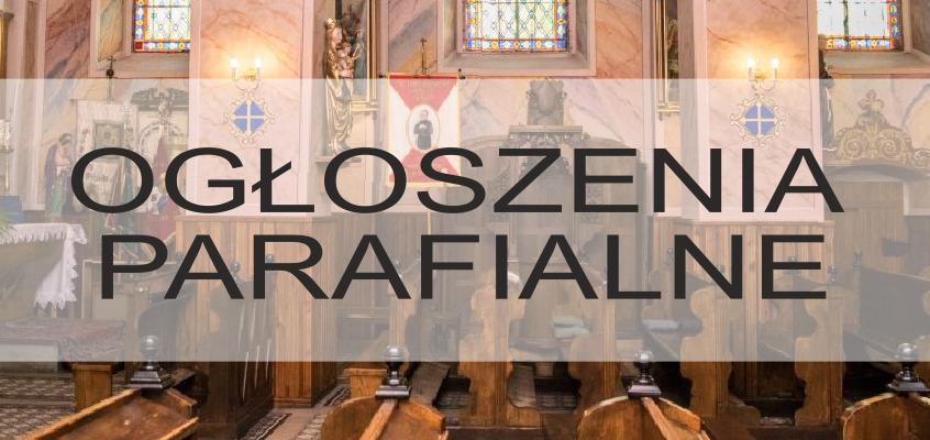Ogłoszenia duszpasterskie: XIV Niedziela Zwykła – 08.07.2018